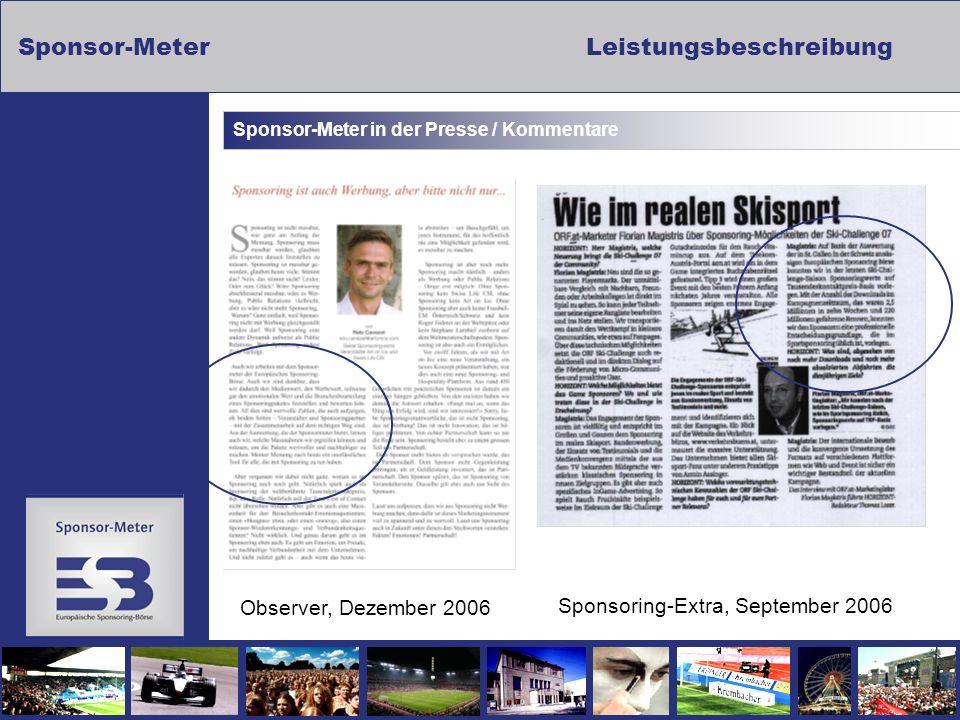 Sponsor-MeterLeistungsbeschreibung Sponsor-Meter in der Presse / Kommentare Observer, Dezember 2006 Sponsoring-Extra, September 2006