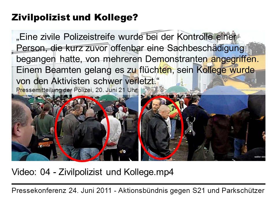Pressekonferenz 24. Juni 2011 - Aktionsbündnis gegen S21 und Parkschützer Zivilpolizist und Kollege? Video: 04 - Zivilpolizist und Kollege.mp4 Eine zi