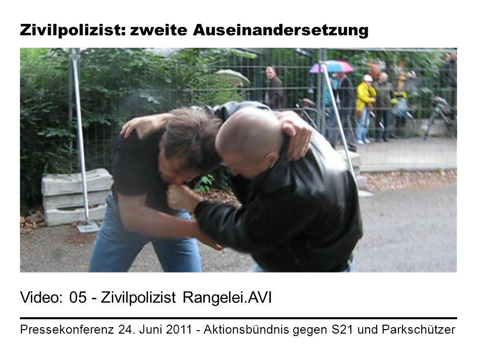 Pressekonferenz 24. Juni 2011 - Aktionsbündnis gegen S21 und Parkschützer Zivilpolizist: zweite Auseinandersetzung Video: 05 - Zivilpolizist Rangelei.