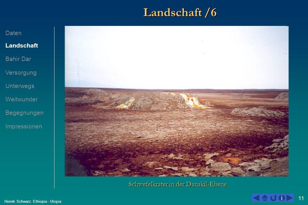 11 Henrik Schwarz: Ethiopia - Utopia Landschaft /6 Schwefelkrater in der Danakil-Ebene Daten Landschaft Bahir Dar Versorgung Unterwegs Weltwunder Bege