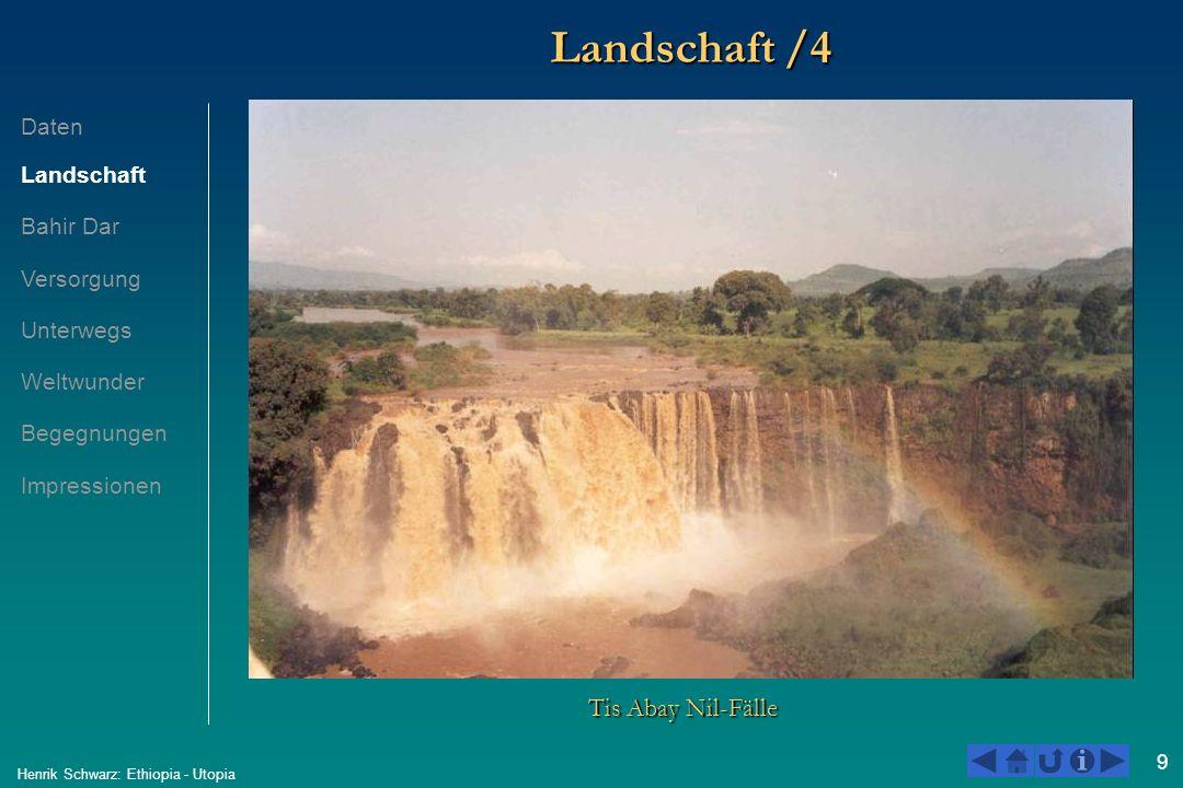 9 Henrik Schwarz: Ethiopia - Utopia Landschaft /4 Tis Abay Nil-Fälle Daten Landschaft Bahir Dar Versorgung Unterwegs Weltwunder Begegnungen Impression