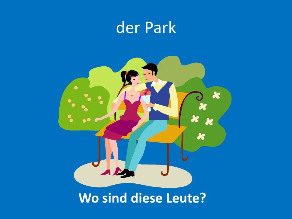 der Park Wo sind diese Leute?