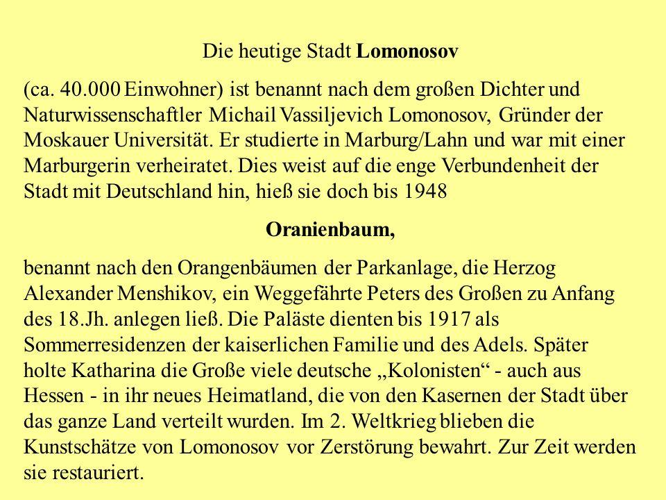 Die heutige Stadt Lomonosov (ca.