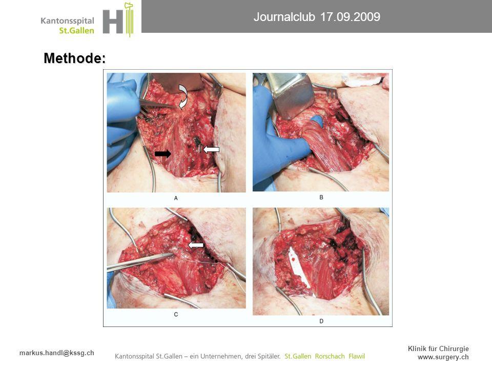 Journalclub 17.09.2009 markus.handl@kssg.ch Klinik für Chirurgie www.surgery.ch Methode: