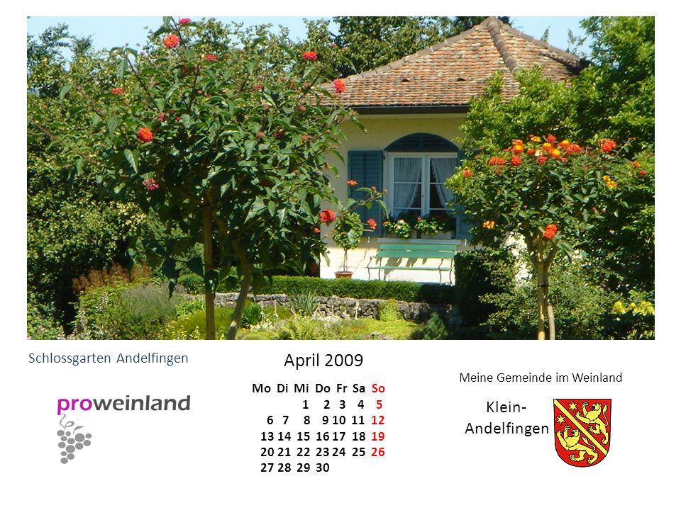 Andelfingen Meine Gemeinde im Weinland April 2009 Mo Di Mi Do Fr Sa So 1 2 3 4 5 6 7 8 9 10 11 12 13 14 15 16 17 18 19 20 21 22 23 24 25 26 27 28 29 3
