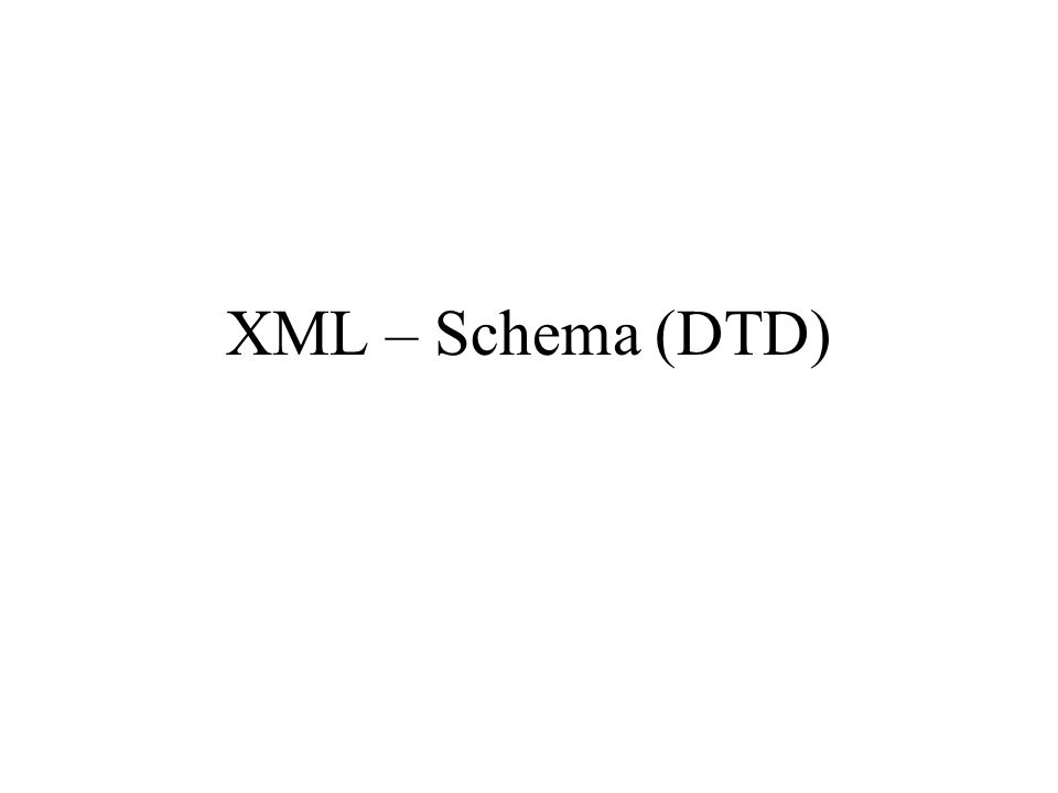 Proseminar Auszeichnungssprachen WS04/05 XML - Schema (DTD) 22 Produktionsregel für ein Dokument: document ::= prolog element Misc* - Char* RestrictedChar Char*; XML - Dokumente Wurzelelement - enthält Informationen des Dokuments