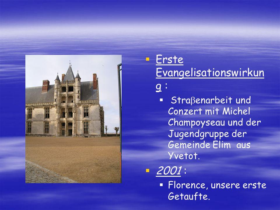 2002 : France - Missions Evangelisationssommer -einsatz in Eure - et - Loir Das Gospelkonzert versammelt ungefähr zweihundert Personen.