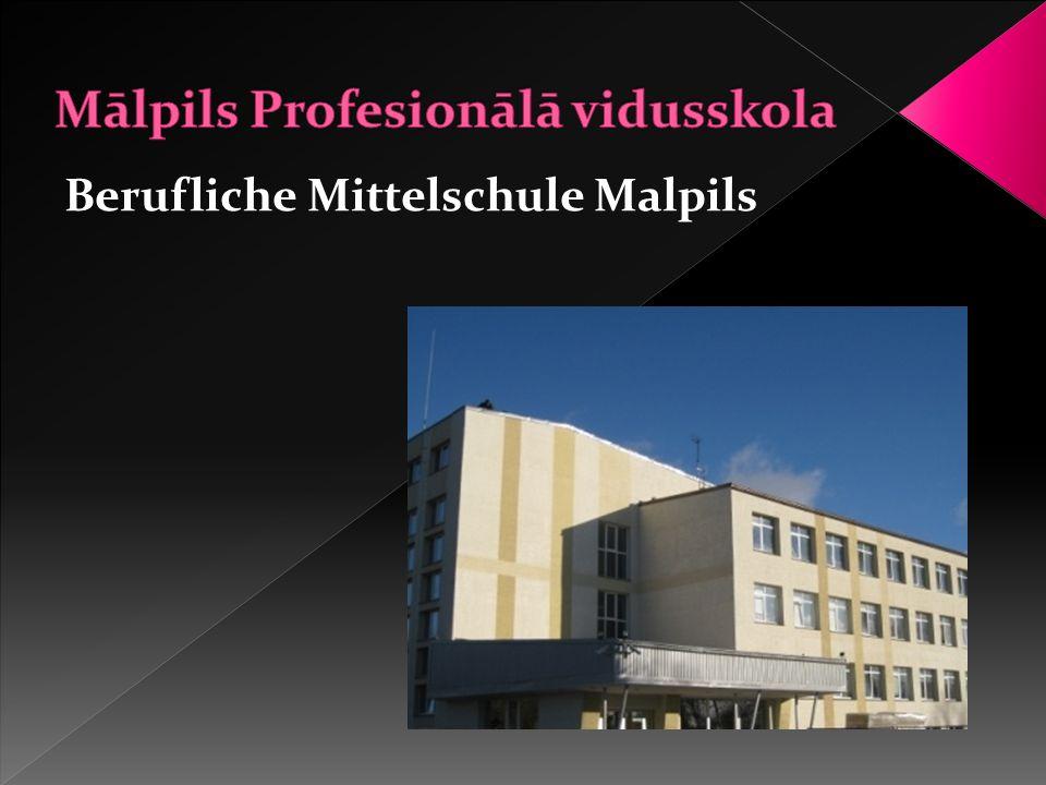 Berufliche Mittelschule Malpils