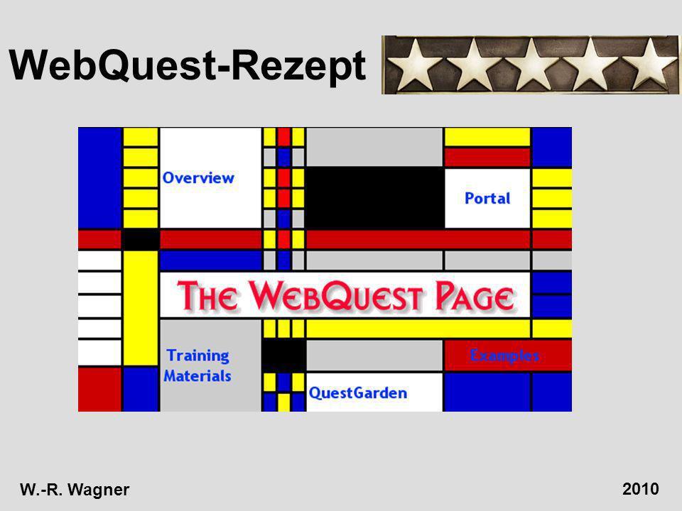 WebQuest-Rezept W.-R. Wagner 2010