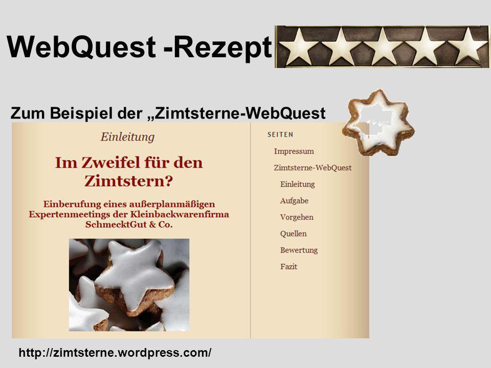 WebQuest -Rezept Der Glücksfall Authentische Problemstellung + Curricularer Bezug