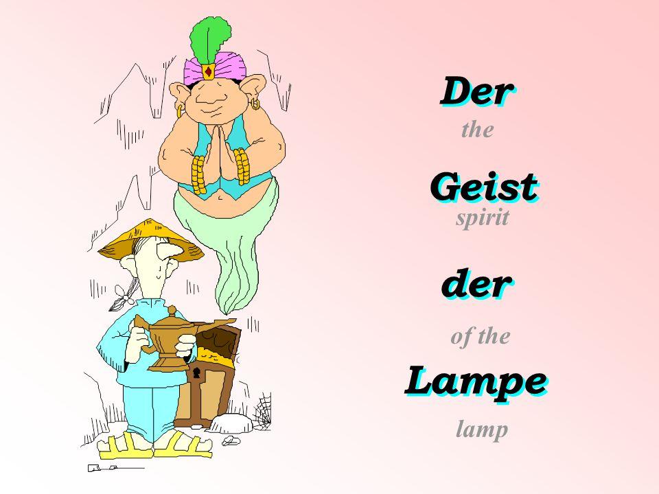 Der Geist der Lampe Der Geist der Lampe the spirit of the lamp
