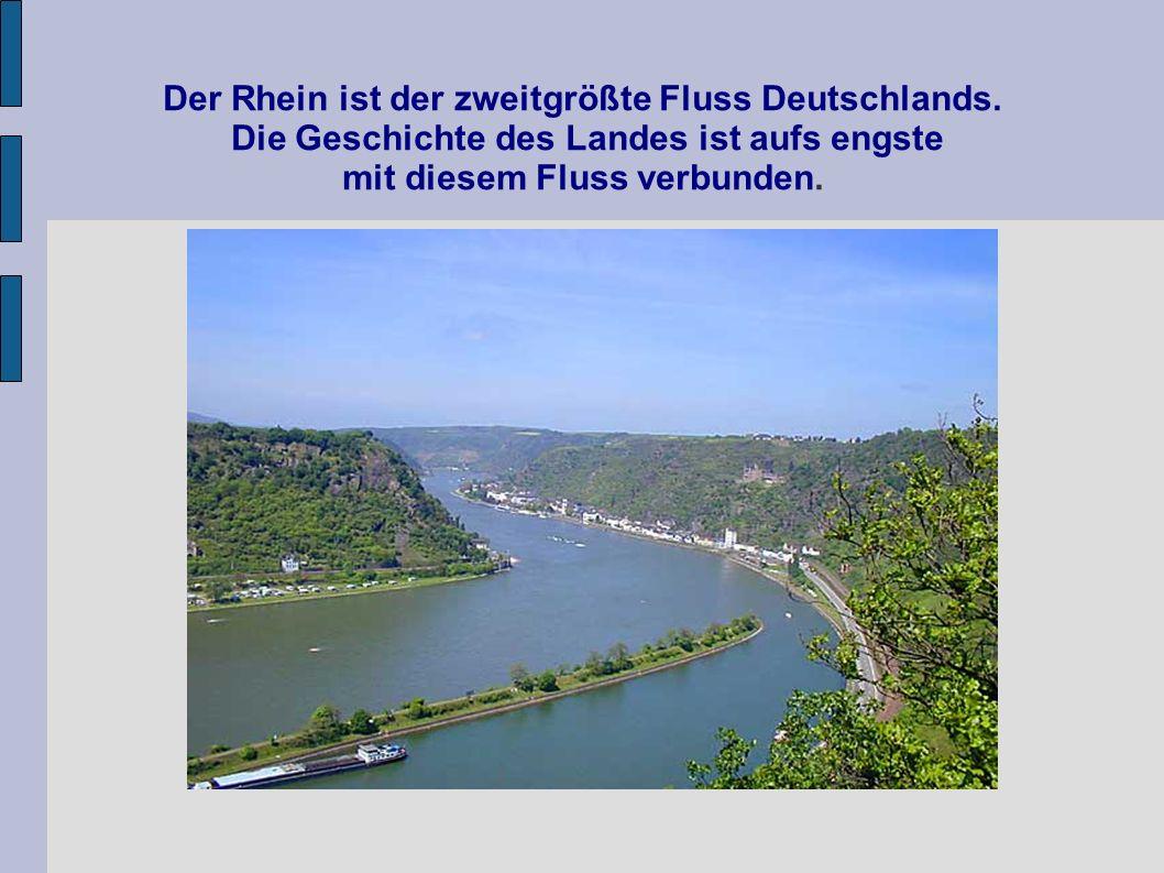 Der Rhein ist der zweitgrößte Fluss Deutschlands. Die Geschichte des Landes ist aufs engste mit diesem Fluss verbunden.