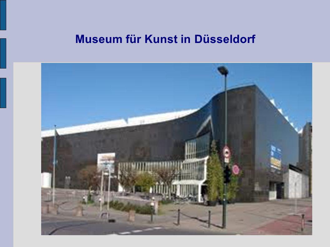 Museum für Kunst in Düsseldorf