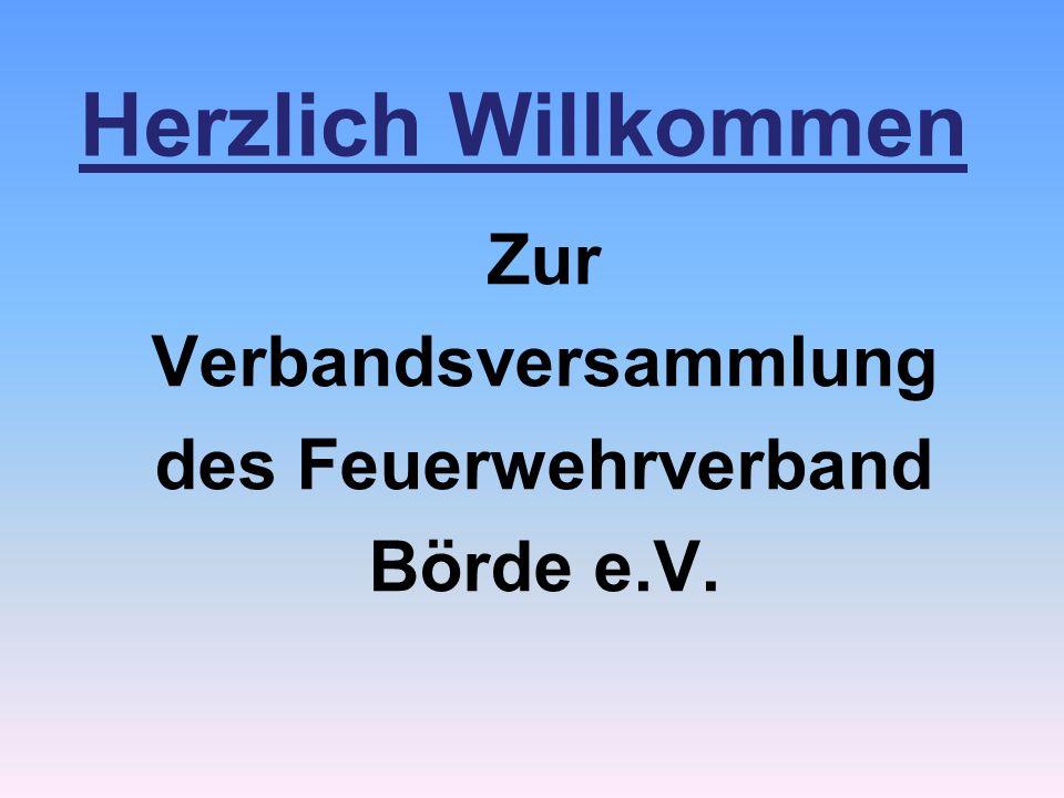 Herzlich Willkommen Zur Verbandsversammlung des Feuerwehrverband Börde e.V.
