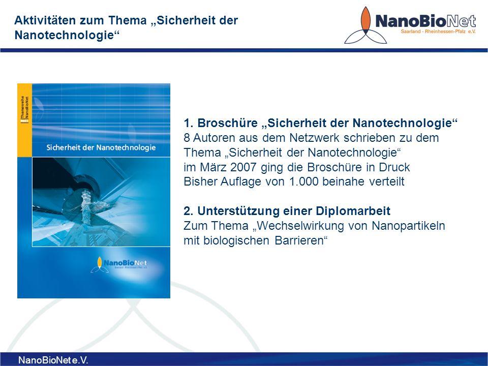 NanoBioNet e.V.Wie wichtig ist es sich zum Thema Sicherheit zu positionieren.