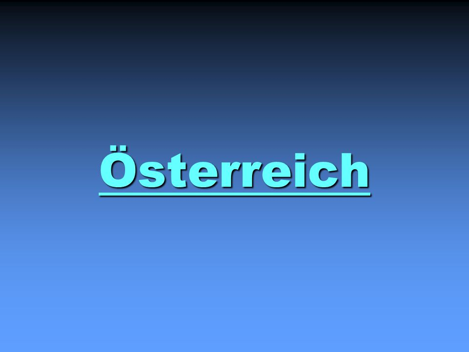 Österreich
