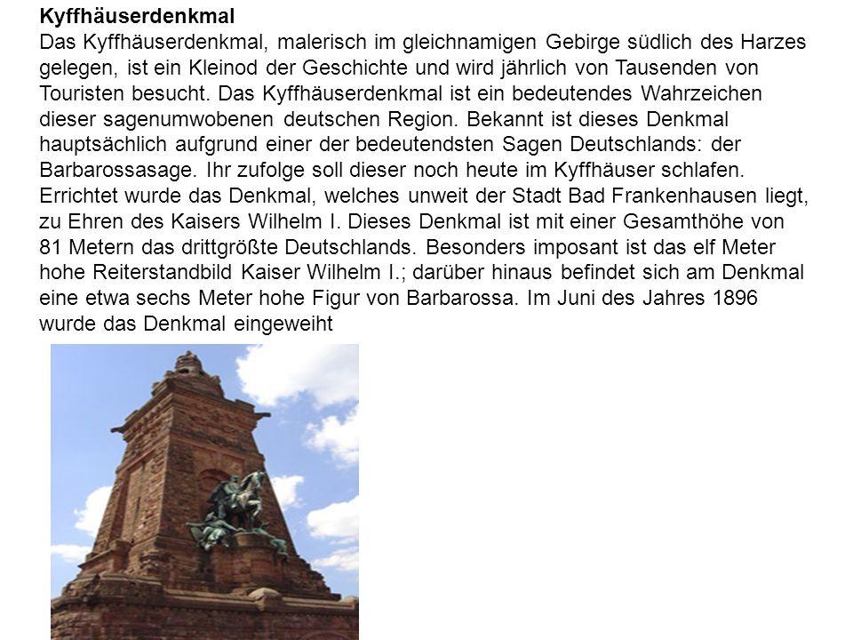 Kyffhäuserdenkmal Das Kyffhäuserdenkmal, malerisch im gleichnamigen Gebirge südlich des Harzes gelegen, ist ein Kleinod der Geschichte und wird jährli