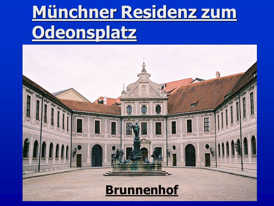 Münchner Residenz zum Odeonsplatz Brunnenhof