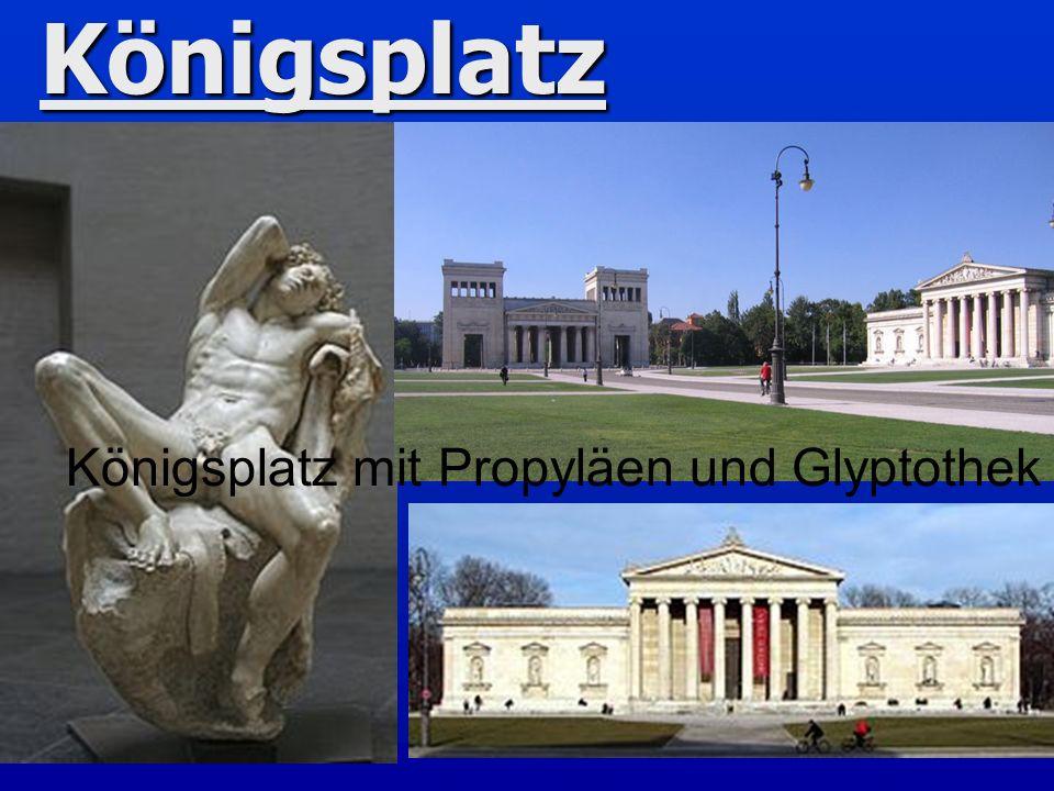 Königsplatz Königsplatz mit Propyläen und Glyptothek