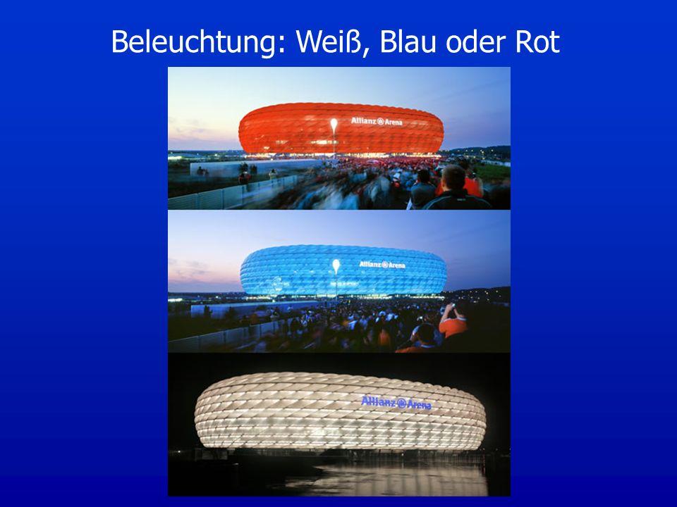 Beleuchtung: Weiß, Blau oder Rot