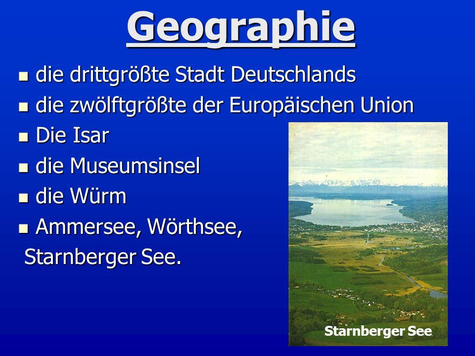 Geographie die drittgrößte Stadt Deutschlands die drittgrößte Stadt Deutschlands die zwölftgrößte der Europäischen Union die zwölftgrößte der Europäis