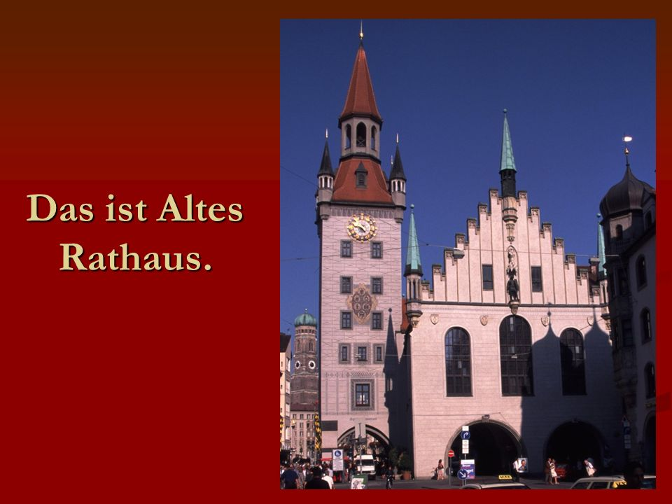 Das ist Altes Rathaus.