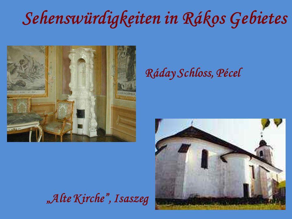 Sehenswürdigkeiten in Rákos Gebietes Ráday Schloss, Pécel Alte Kirche, Isaszeg