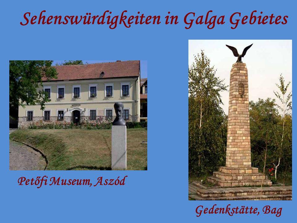 Sehenswürdigkeiten in Galga Gebietes Petőfi Museum, Aszód Gedenkstätte, Bag