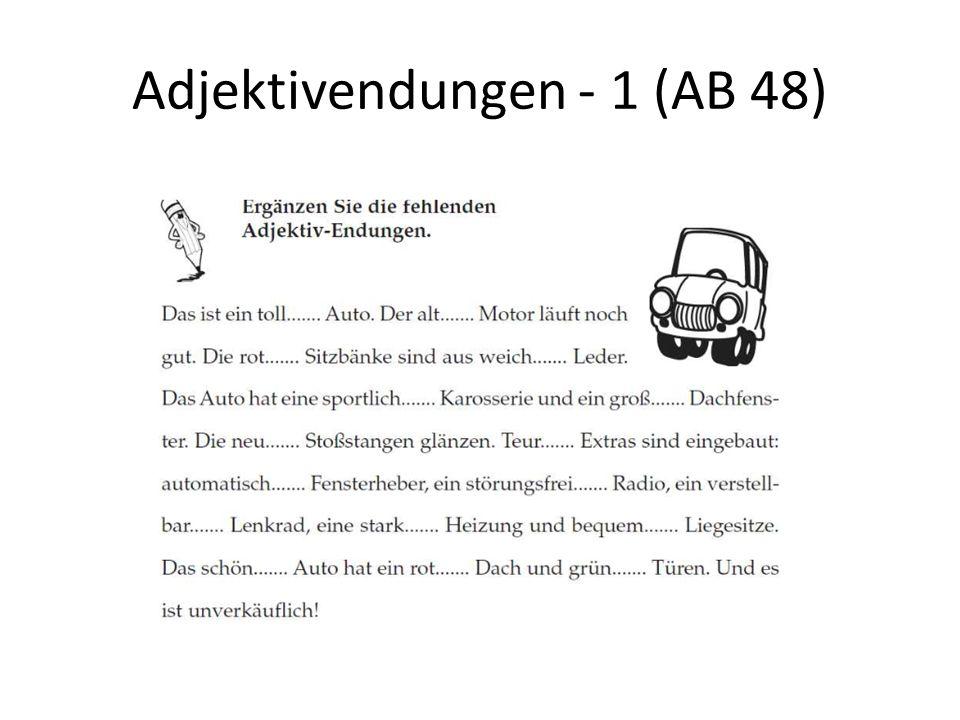 Adjektivendungen - 1 (AB 48)