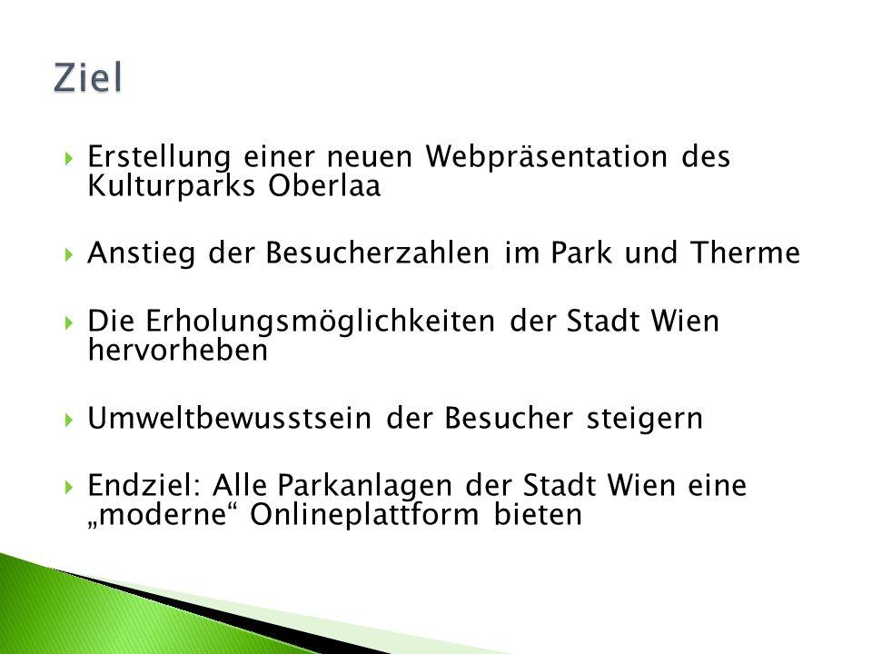 Erstellung einer neuen Webpräsentation des Kulturparks Oberlaa Anstieg der Besucherzahlen im Park und Therme Die Erholungsmöglichkeiten der Stadt Wien