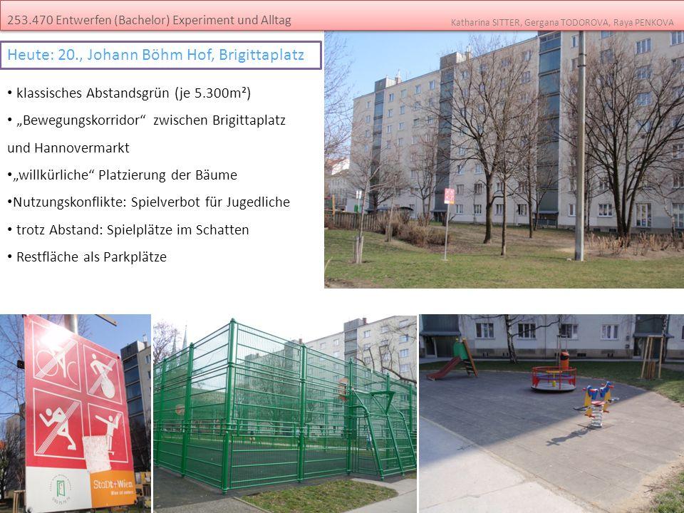 253.470 Entwerfen (Bachelor) Experiment und Alltag Katharina SITTER, Gergana TODOROVA, Raya PENKOVA klassisches Abstandsgrün (je 5.300m²) Bewegungskor