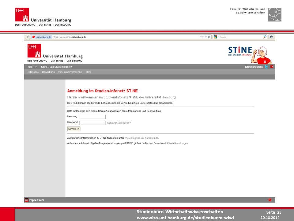 Studienbüro Wirtschaftswissenschaften www.wiso.uni-hamburg.de/studienbuero-wiwi 10.10.2012 Seite 23