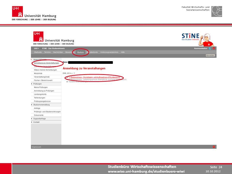 Studienbüro Wirtschaftswissenschaften www.wiso.uni-hamburg.de/studienbuero-wiwi 10.10.2012 Seite 24