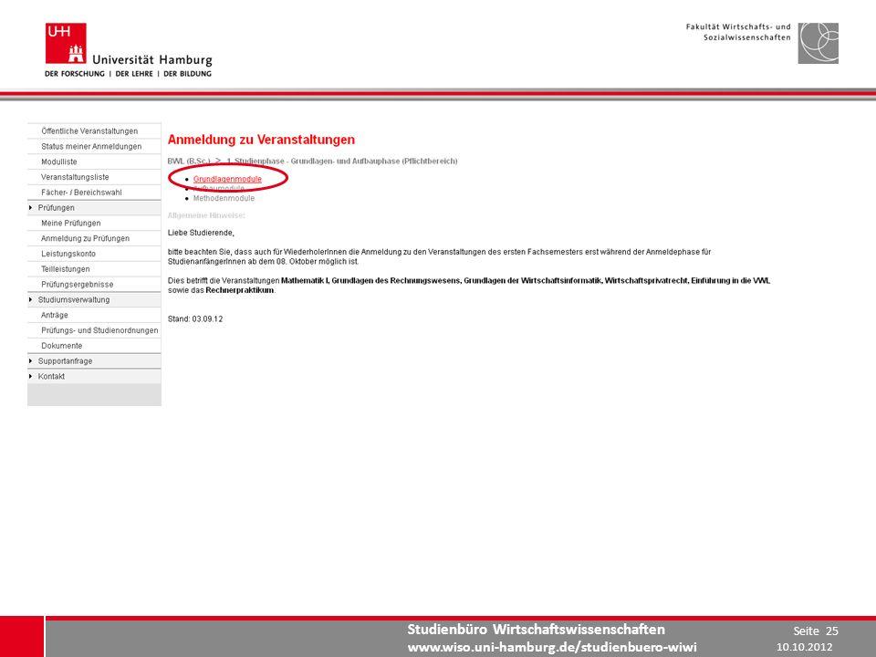 Studienbüro Wirtschaftswissenschaften www.wiso.uni-hamburg.de/studienbuero-wiwi 10.10.2012 Seite 25