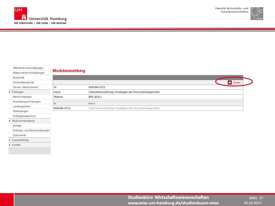 Studienbüro Wirtschaftswissenschaften www.wiso.uni-hamburg.de/studienbuero-wiwi 10.10.2012 Seite 27