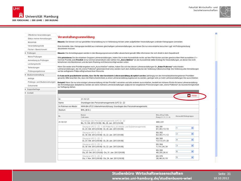 Studienbüro Wirtschaftswissenschaften www.wiso.uni-hamburg.de/studienbuero-wiwi 10.10.2012 Seite 31