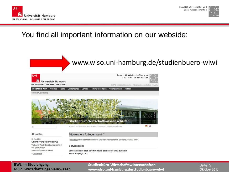 BWL im Studiengang M.Sc. Wirtschaftsingenieurwesen Studienbüro Wirtschaftswissenschaften www.wiso.uni-hamburg.de/studienbuero-wiwi You find all import
