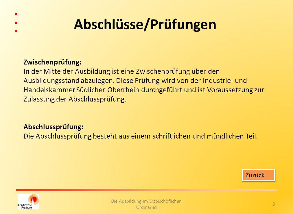 20 Die Ausbildung im Erzbischöflichen Ordinariat 2.