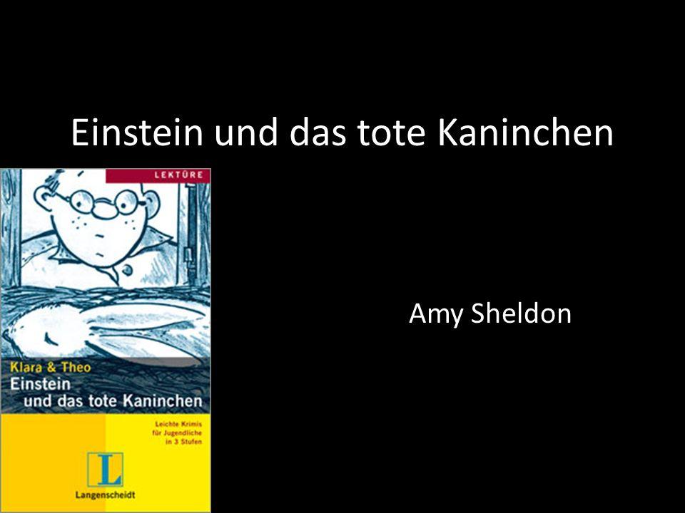 Einstein und das tote Kaninchen Amy Sheldon