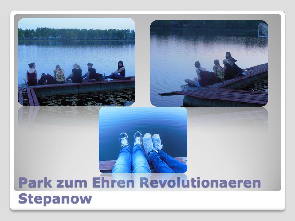 Park zum Ehren Revolutionaeren Stepanow