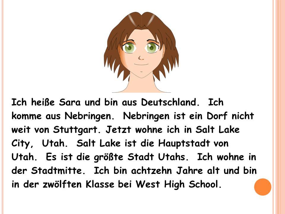 Mein Name ist Anne und ich komme auch aus Rothenburg, eine Stadt in Deutschland.