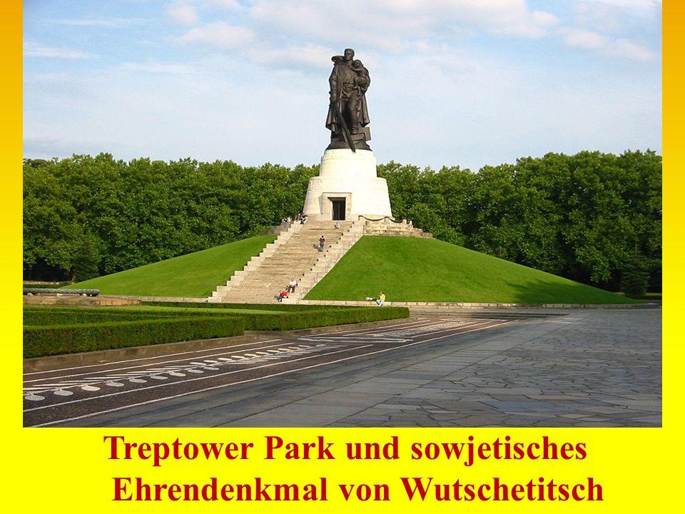 Treptower Park und sowjetisches Ehrendenkmal von Wutschetitsch