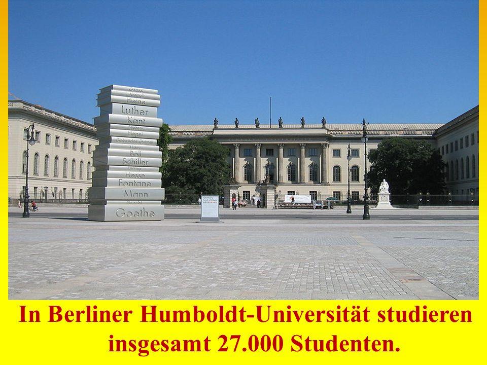 In Berliner Humboldt-Universität studieren insgesamt 27.000 Studenten.