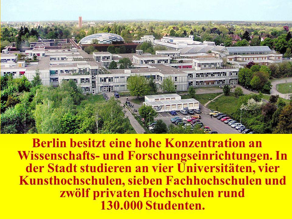 Berlin besitzt eine hohe Konzentration an Wissenschafts- und Forschungseinrichtungen. In der Stadt studieren an vier Universitäten, vier Kunsthochschu