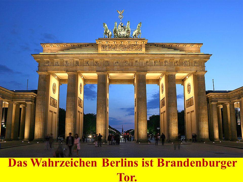 Das Wahrzeichen Berlins ist Brandenburger Tor.