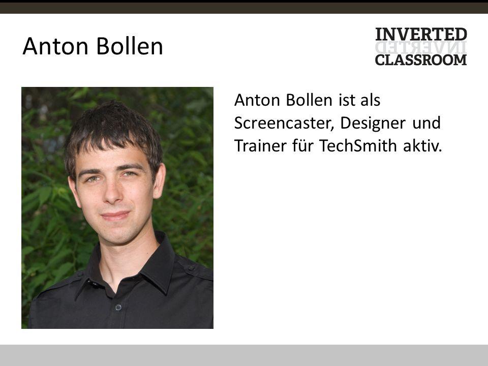 Anton Bollen Anton Bollen ist als Screencaster, Designer und Trainer für TechSmith aktiv.
