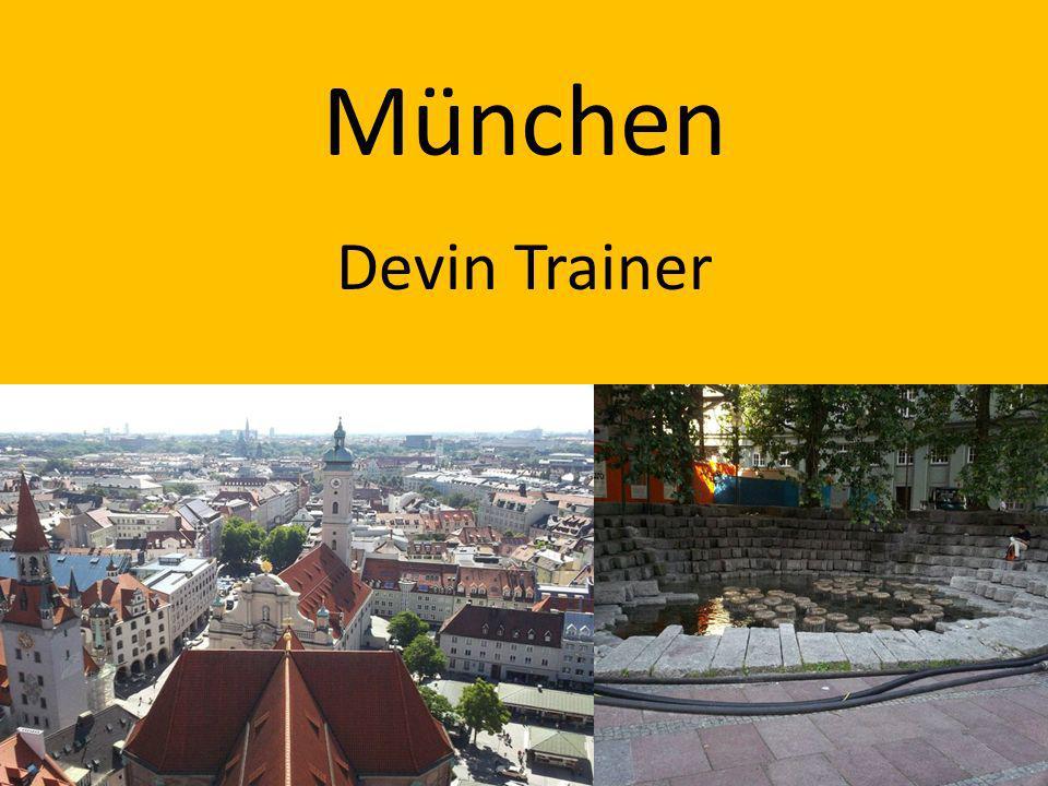 München Devin Trainer