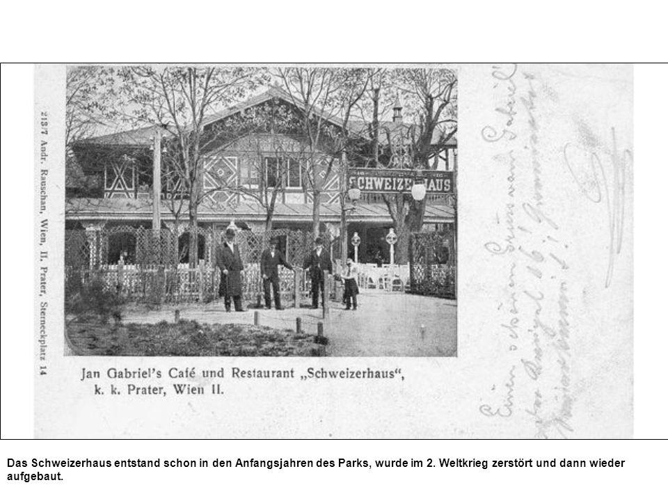 Das Schweizerhaus entstand schon in den Anfangsjahren des Parks, wurde im 2. Weltkrieg zerstört und dann wieder aufgebaut.