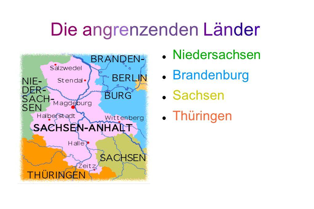 Die angrenzenden Länder Niedersachsen Brandenburg Sachsen Thüringen