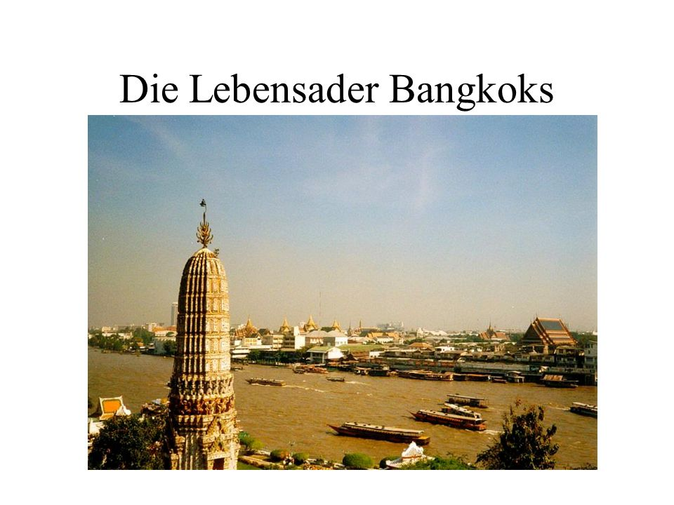 Die Lebensader Bangkoks